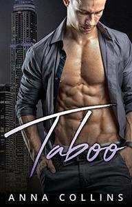 Taboo: An Alpha Billionaire Romance