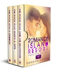Romance Island Resort Rock Star Box Set: Take 2