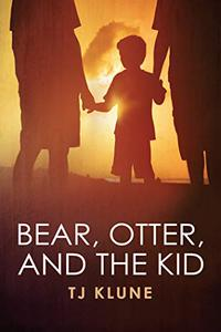 Bear, Otter and the Kid