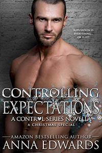 Controlling Expectations: A Control Series Christmas Novella