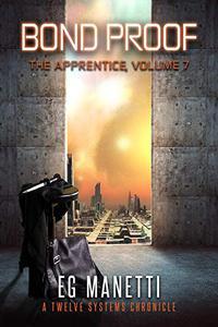 Bond Proof: The Apprentice, Volume 7