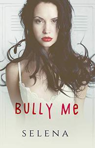 Bully Me