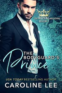 The Bodyguard's Prince