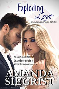 Exploding Love: A Romantic Suspense/Psychic Short Story