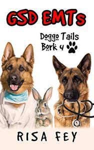 GSD EMTs: Doggo Tails Bork 4