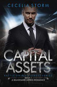 Capital Assets (Rattle on Wall Street Series, Book 1): A Gay Billionaire MPREG Romance