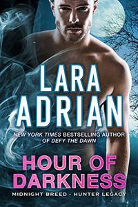 Hour of Darkness: A Hunter Legacy Novel