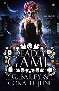 The Deadly Game: A Dark Reverse Harem Romance