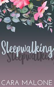 Sleepwalking: A Lesbian Romance Novella