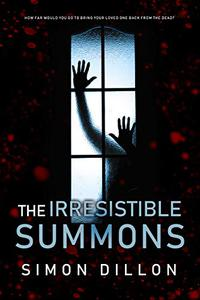 The Irresistible Summons