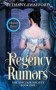Regency Rumors: A Regency Mystery