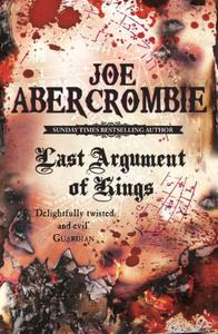 Last Argument Of Kings: Book Three