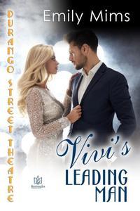 Vivi's Leading Man (Durango Street Theatre, #1)|NOOK Book