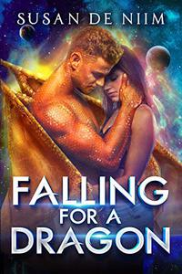 Falling for a Dragon: A Scifi Alien Romance