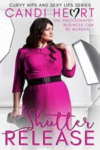 Shutter Release: BBW Romantic Suspense