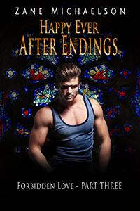 Forbidden Love - Part Three: Happy Ever After Endings