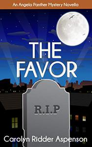 The Favor : An Angela Panther Mystery Novella