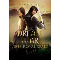 The Dream War: The Royal Seal