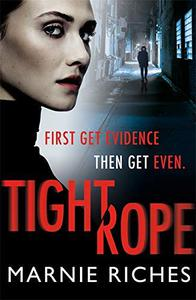 Tightrope: A gritty crime thriller with a darkly funny heart