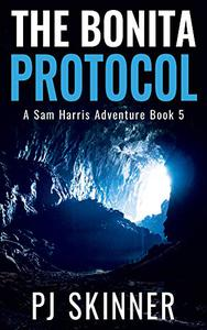 The Bonita Protocol: A Sam Harris Adventure