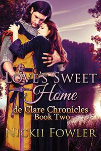 Love's Sweet Home: Book Two