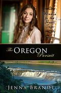 The Oregon Pursuit: Sweet Clean Christian Western Historical