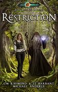 Restriction: Age Of Magic - A Kurtherian Gambit Series