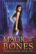 Magic in my Bones
