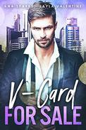 V-Card For Sale – A Billionaire/Virgin Second Chance Auction Romance
