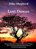 Lost Dawns: A Prequel Novella to the Lost Millinnium Trilogy