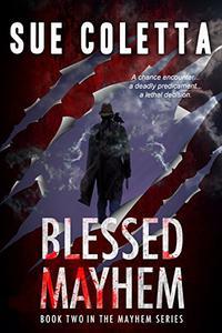 Blessed Mayhem