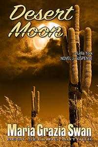 Desert Moon: Death Under the Desert Moon