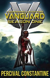 Vanguard: Season One: A Superhero Adventure