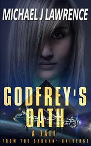 Godfrey's Oath: A Tale from the Shoahn' Universe