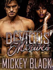 Devious Motives