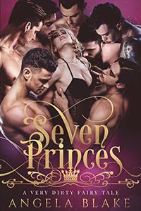 Seven Princes: A Very Dirty Fairtytale