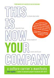 This Is Now Your Company: A Culture Carrier's Manifesto