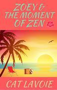 Zoey & the Moment of Zen