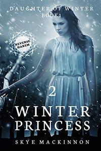 Winter Princess: Episode 2 (Reverse Harem Serial)