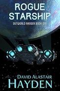 Rogue Starship: The Benevolency Universe