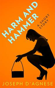 Harm and Hammer