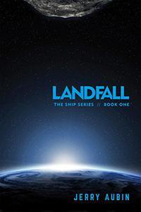 Landfall: The Ship Series // Book One