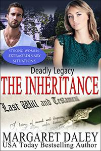 Deadly Legacy: The Inheritance
