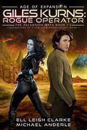 Giles Kurns: Rogue Operator: Age Of Expansion - A Kurtherian Gambit Series