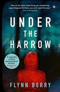 Under the Harrow: The compulsively-readable psychological thriller, like Broadchurch written by Elena Ferrante