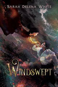 Windswept: A Short Fairy Tale