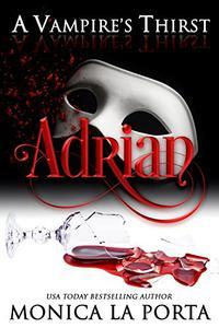 A Vampire's Thirst: Adrian