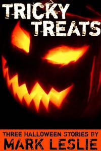 Tricky Treats: Three Halloween Stories