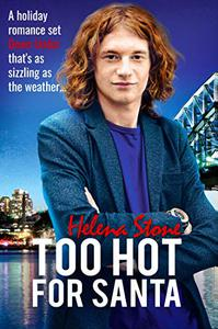 Too Hot For Santa: An MM Holiday Romance set Down Under as Sizzling as the Weather