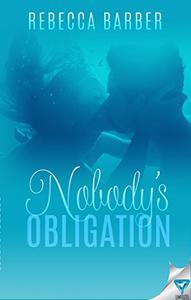 Nobody's Obligation